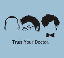 Trust Your Doctor.