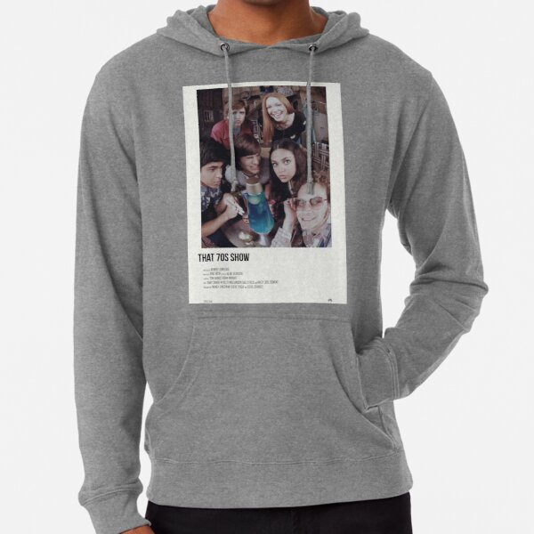 that 70s show poster  Lightweight Hoodie