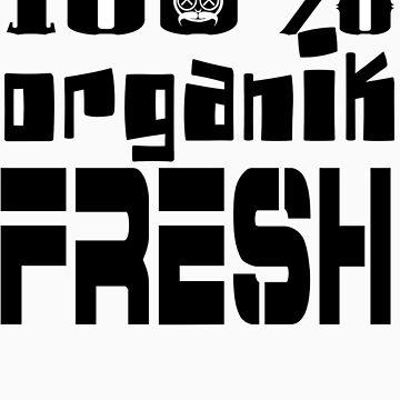 KEEP IT 100% by organiktrash
