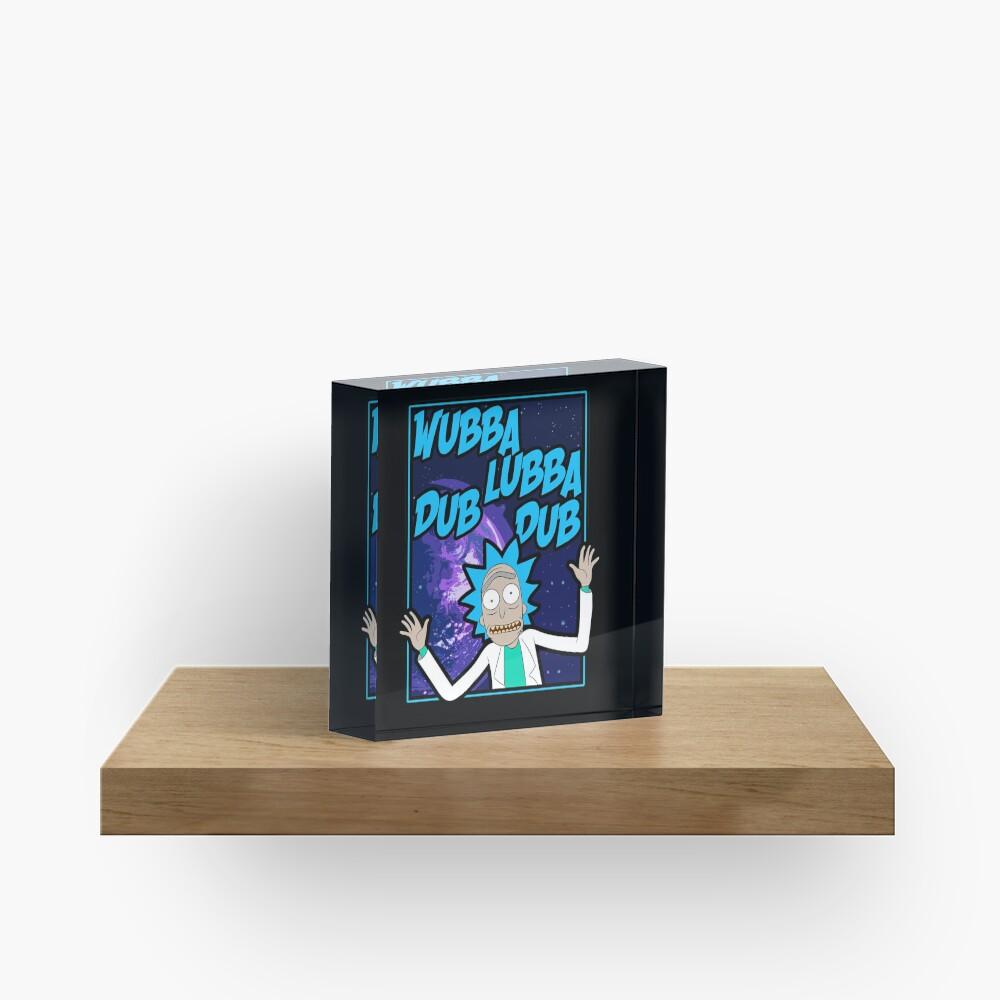 Rick Sanchez Wubba Lubba Dub Dub Quote Acrylic Block
