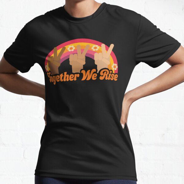 Together We Rise by Ashley Scott Designs Active T-Shirt