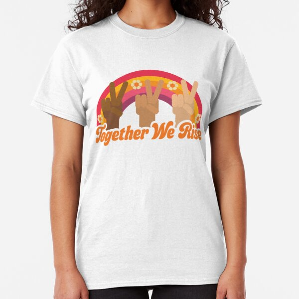 Together We Rise by Ashley Scott Designs Classic T-Shirt