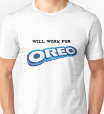 Will work for Oreo T-Shirt