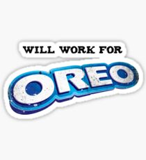 Will work for Oreo Sticker