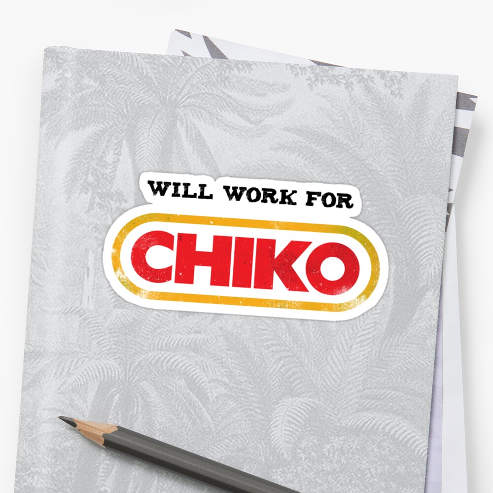 Will work for CHIKO by Doguz