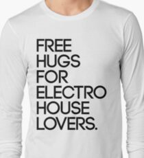 Free Hugs For Electro House Lovers. (Black) Long Sleeve T-Shirt