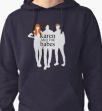 Karen and the Babes T-Shirt