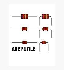 Resistors are Futile Photographic Print