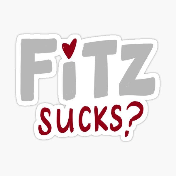 Fitz Sucks? Sticker