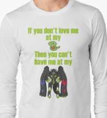 Zygarde - If you don't love me at my Core Long Sleeve T-Shirt