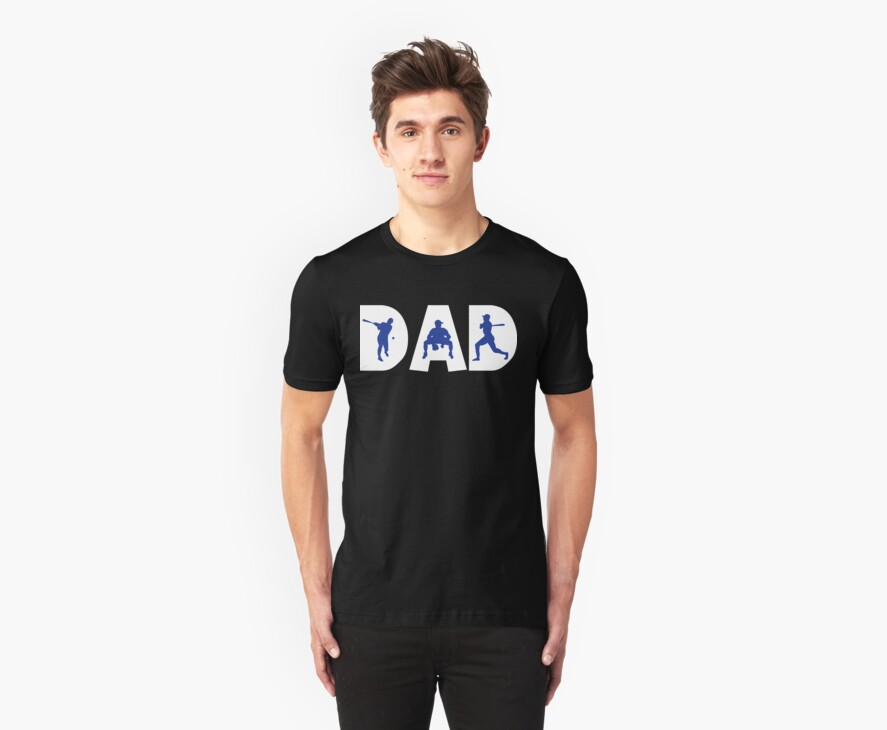 """Dad Father's Day """"Baseball Dad"""" by FamilyT-Shirts"""