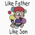 """Funny New Father Dad """"Like Father Like Son"""" by FamilyT-Shirts"""