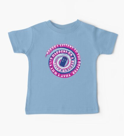 Nobody listens... Kids Clothes