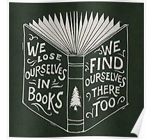 We lose ourselves in books Poster