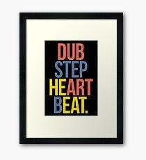 Dubstep Heart Beat. (Pun) Framed Print