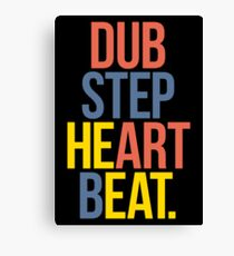 Dubstep Heart Beat. (Pun) Canvas Print