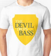 The Devil Drops Bass Unisex T-Shirt