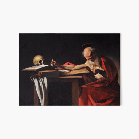 Saint Jerome Writing (1606) - Caravaggio Art Board Print
