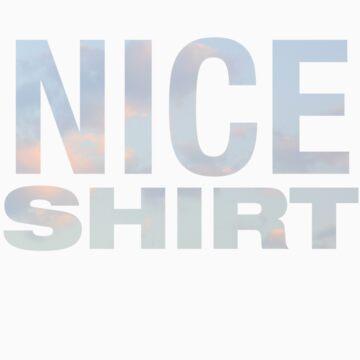 NICE SHIRT by buselikmakami