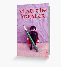 Vlad The Impaler Greeting Card