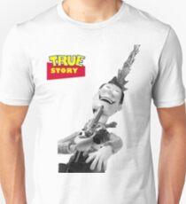 True Story - Crazy Woody Unisex T-Shirt