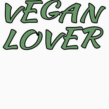 Vegan Lover Shirt by jonathanhughes