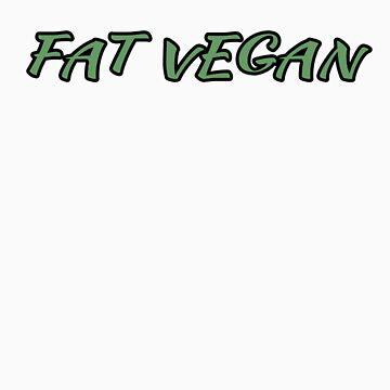 Fat Vegan Shirt by jonathanhughes