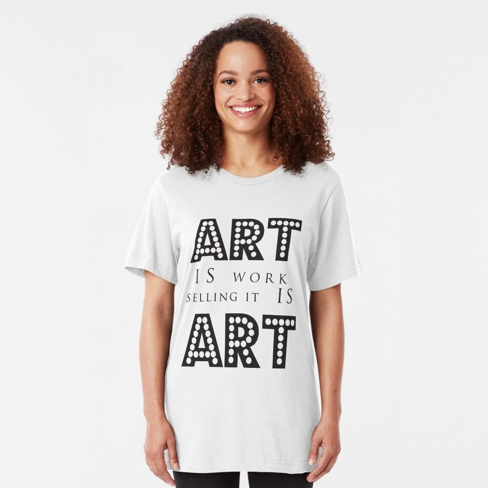Art Is Work Slim Fit T-Shirt