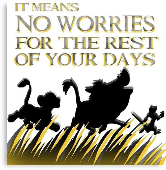 Lienzos Significa Que No Te Preocupes Por El Resto De Tus Días