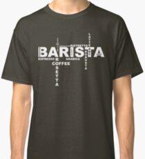Barista Classic T-Shirt