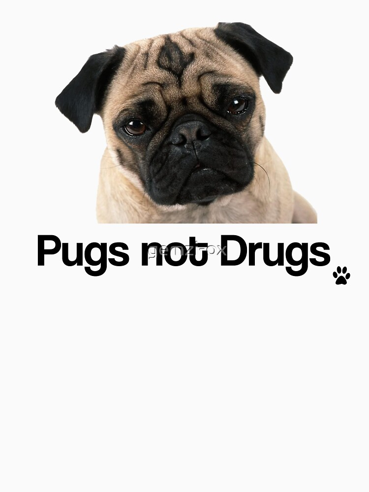 TShirtGifter presents: Pugs not Drugs | Women's T-Shirt