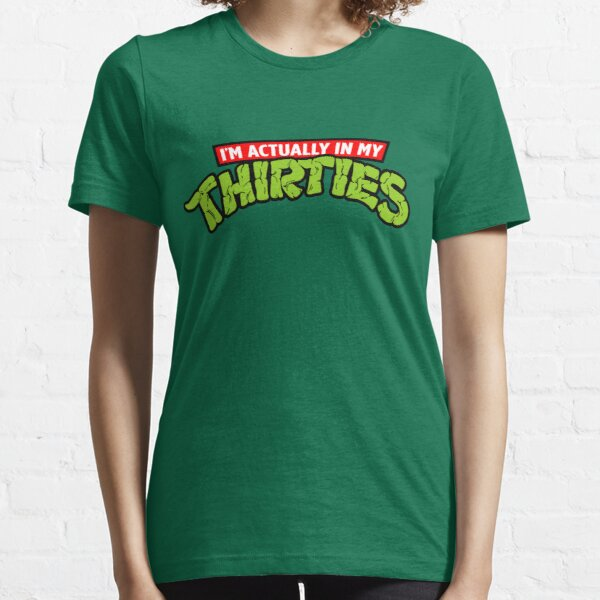 I'm Actually In My Thirties Essential T-Shirt