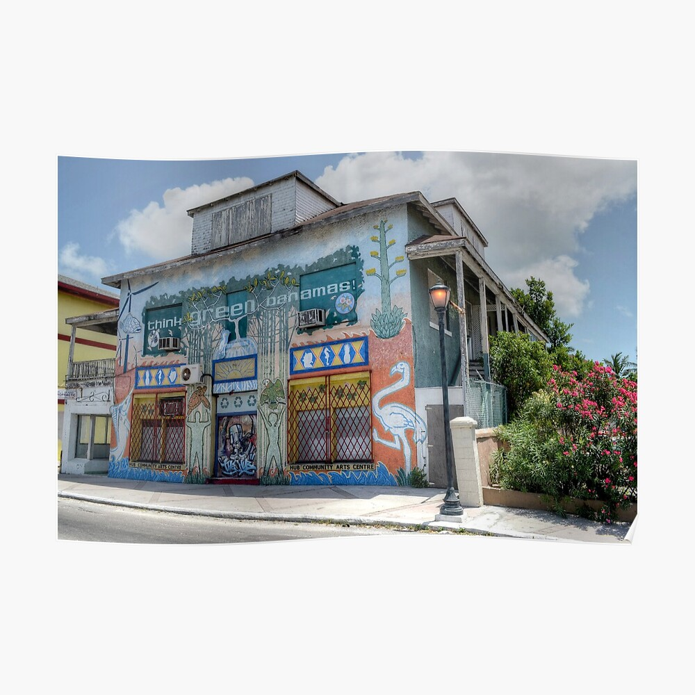 The Hub Community Arts Centre on East Bay Street in Nassau, The Bahamas Poster