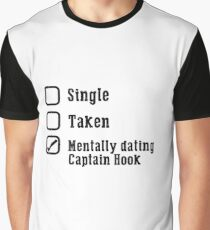 Mentally Dating Captain Hook Graphic T-Shirt
