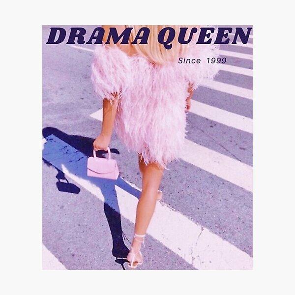 Drama Queen  Photographic Print