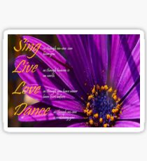 Sing, Live, Love, Dance Quote Purple African Daisy  Sticker