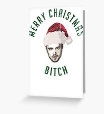 Merry Christmas. Bitch. Greeting Card