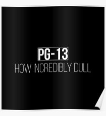 PG-13 How incredibly dull - Carmilla (Black) Poster