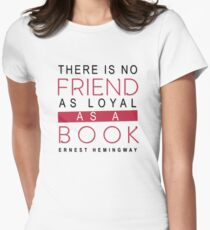 BOOK QUOTE: ERNEST HEMINGWAY Women's Fitted T-Shirt