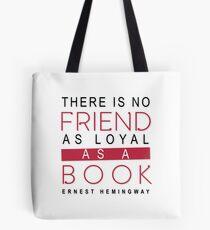 BOOK QUOTE: ERNEST HEMINGWAY Tote Bag