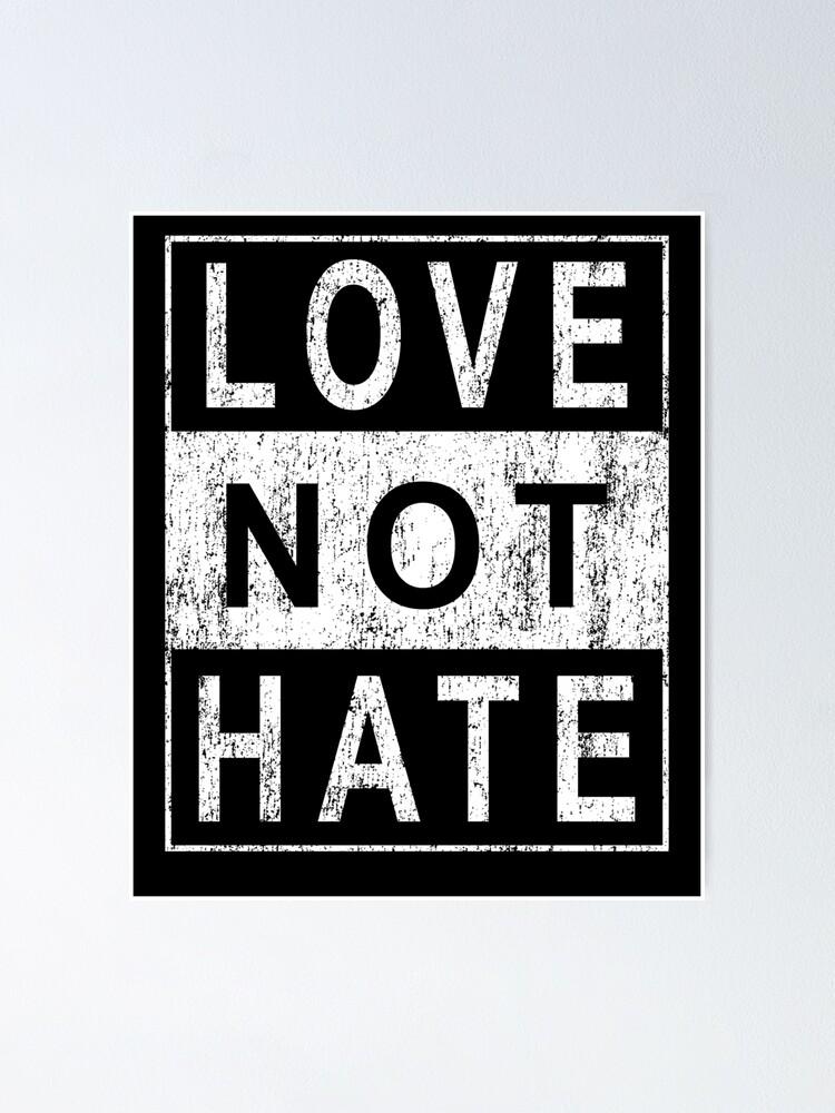 Black Lives Matter Poster for Walls Love Not Hate Art Print 18x24