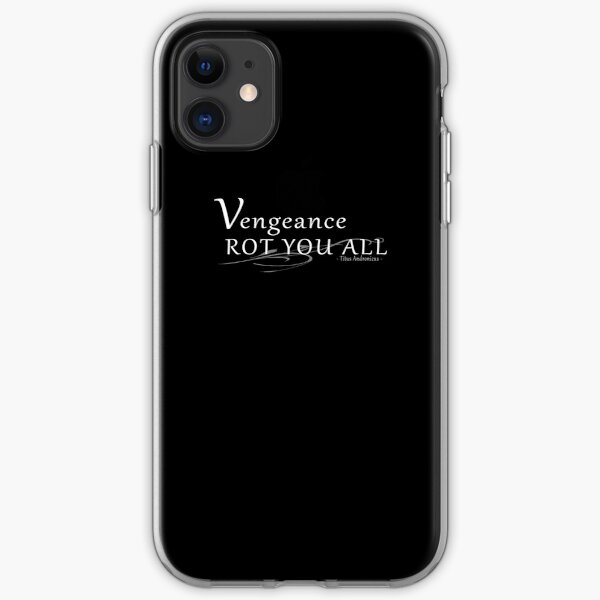 Vengeance Rot You All! iPhone Soft Case