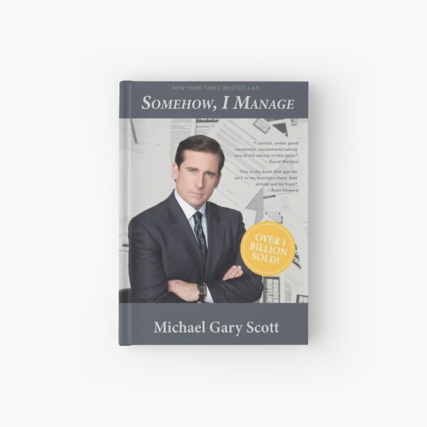 The Office: Somehow I Manage by Michael Scott Hardcover Journal