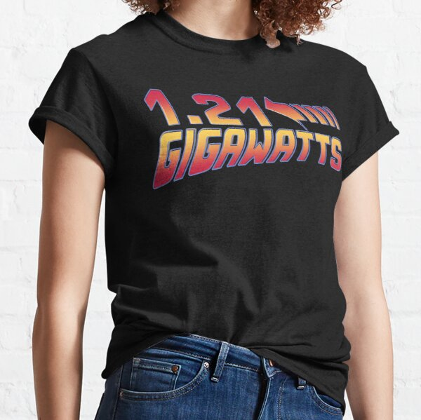 Back to the Future 1.21 Gigawatts Classic T-Shirt