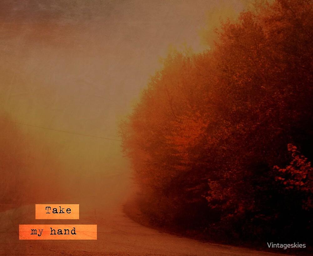 Take My Hand by Vintageskies