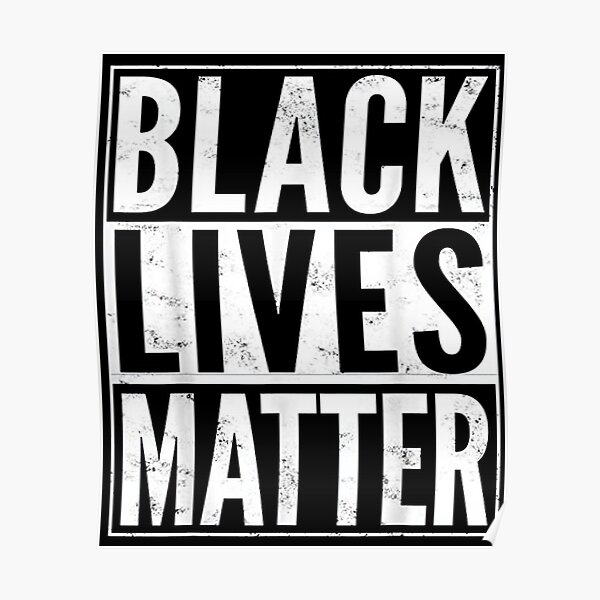 Black lives matter George floyd  Poster