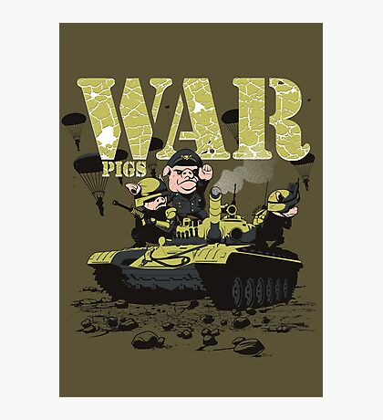 WAR PIGS Photographic Print