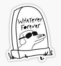 Pegatina Lo que sea Forever