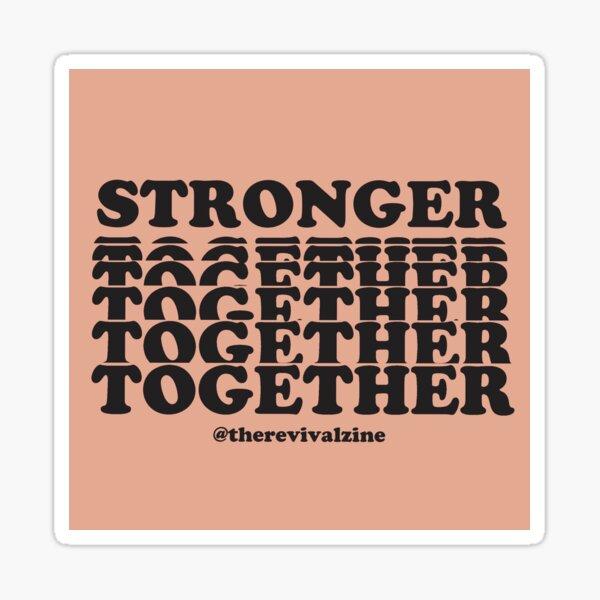 Stronger Together: Black Lives Matter Sticker