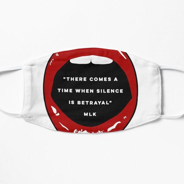 Silence Is Betrayal: Black Lives Matter (MLK)  Mask